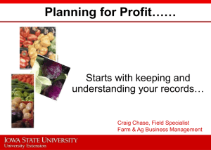 Planning for Profit…… Starts with keeping and understanding your records…