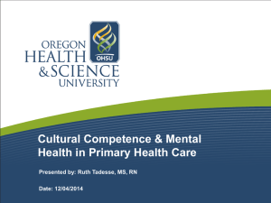 Cultural Competence & Mental Health in Primary Health Care Date: 12/04/2014