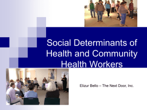 Social Determinants of Health and Community Health Workers – The Next Door, Inc.