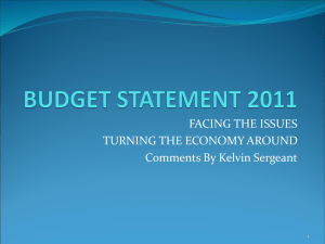 FACING THE ISSUES TURNING THE ECONOMY AROUND Comments By Kelvin Sergeant 1