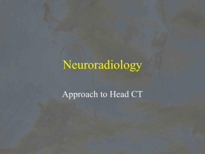 Neuroradiology Approach to Head CT