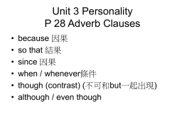 Unit 3 Personality P 28 Adverb Clauses