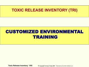 WELCOME CUSTOMIZED ENVIRONMENTAL TRAINING TOXIC RELEASE INVENTORY (TRI)