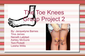 The Toe Knees Group Project 2 By: Jacquelyne Barnes Tina James