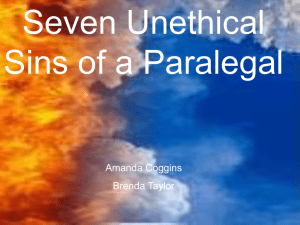 Seven Unethical Sins of a Paralegal Amanda Coggins Brenda Taylor