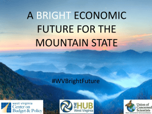 A ECONOMIC FUTURE FOR THE MOUNTAIN STATE