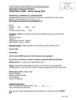 OSHER LIFELONG LEARNING INSTITUTE Volunteer Instructor E-Form PROPOSAL FORM Winter-Spring 2016