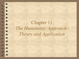 Chapter 11 The Humanistic Approach: Theory and Application