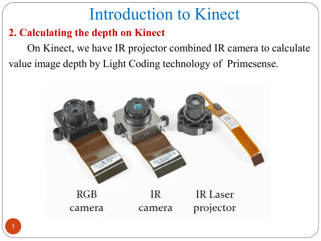 Introduction to Kinect