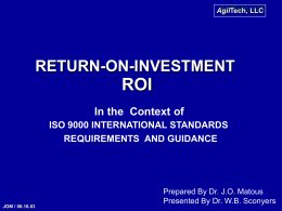 ROI RETURN-ON-INVESTMENT In the  Context of ISO 9000 INTERNATIONAL STANDARDS