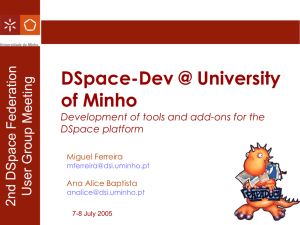 DSpace-Dev @ University of Minho Development of tools and add-ons for the