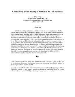 Connectivity Aware Routing in Vehicular Ad Hoc Networks  Abstract