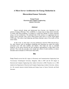 A Micro Server Architecture for Energy Reduction in Hierarchical Sensor Networks  Abstract
