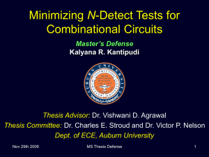 N Combinational Circuits Master's Defense Kalyana R. Kantipudi