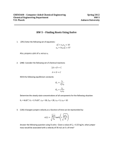 CHEN3600 – Computer-Aided Chemical Engineering Spring 2012 Chemical Engineering Department HW 5