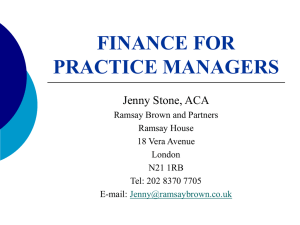 FINANCE FOR PRACTICE MANAGERS Jenny Stone, ACA Ramsay Brown and Partners