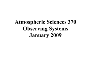 Atmospheric Sciences 370 Observing Systems January 2009