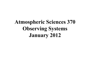 Atmospheric Sciences 370 Observing Systems January 2012