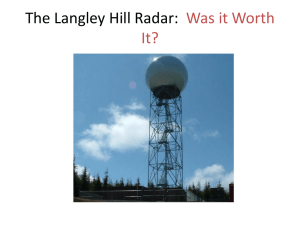 The Langley Hill Radar: Was it Worth It?
