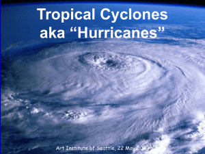 "Tropical Cyclones aka ""Hurricanes"" Art Institute of Seattle, 22 May 2009"