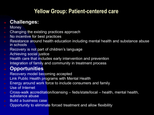 Yellow Group: Patient-centered care Challenges: