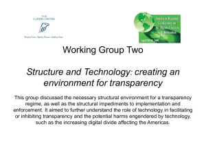 Working Group Two Structure and Technology creating an environment for transparency