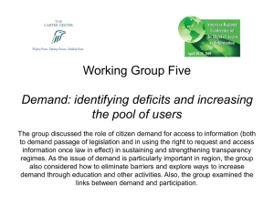 Working Group Five Demand: identifying deficits and increasing the pool of users