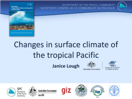 Changes in surface climate of the tropical Pacific Janice Lough