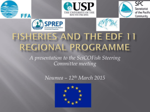 A presentation to the SciCOFish Steering Committee meeting Noumea – 12 March 2015