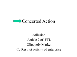 Concerted Action -collusion -Article 7 of  FTL -Oligopoly Market