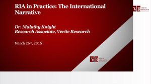 RIA in Practice: The International Narrative Dr. Malathy Knight Research Associate, Verite Research