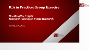 RIA in Practice: Group Exercise Dr. Malathy Knight Research Associate, Verite Research