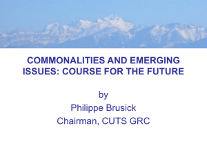 COMMONALITIES AND EMERGING ISSUES: COURSE FOR THE FUTURE by Philippe Brusick