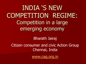 INDIA 'S NEW COMPETITION  REGIME: Competition in a large emerging economy