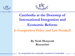 Cambodia at the Doorstep of International Integration and Economic Reform: