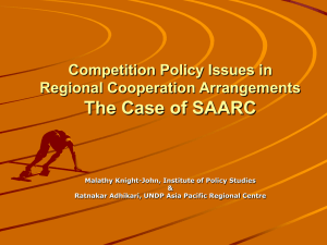 The Case of SAARC Competition Policy Issues in Regional Cooperation Arrangements