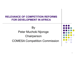By Peter Muchoki Njoroge Chairperson COMESA Competition Commission