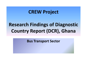 CREW Project Research Findings of Diagnostic Country Report (DCR), Ghana Bus Transport Sector