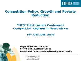 Competition Policy, Growth and Poverty Reduction CUTS' 7Up4 Launch Conference
