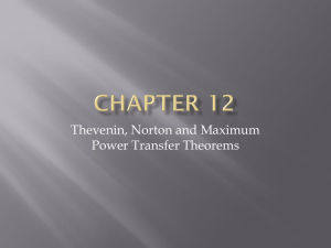 Thevenin, Norton and Maximum Power Transfer Theorems