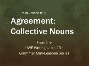 Agreement: Collective Nouns From the UWF Writing Lab's 101