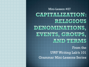 From the UWF Writing Lab's 101 Grammar Mini-Lessons Series Mini-Lesson #27