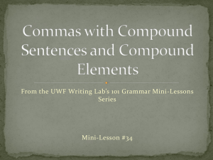 From the UWF Writing Lab's 101 Grammar Mini-Lessons Series Mini-Lesson #34