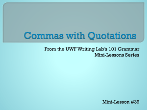 From the UWF Writing Lab's 101 Grammar Mini-Lessons Series Mini-Lesson #39