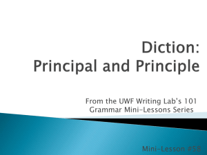From the UWF Writing Lab's 101 Grammar Mini-Lessons Series Mini-Lesson #58