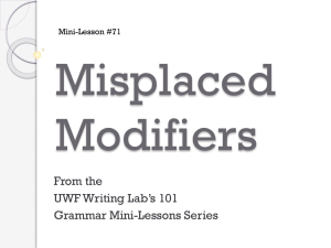 Misplaced Modifiers From the UWF Writing Lab's 101