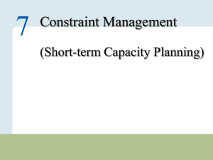 7 Constraint Management (Short-term Capacity Planning) – 1