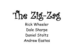 The Zig-Zag Rick Wheeler Dale Sharpe Daniel Stoltz