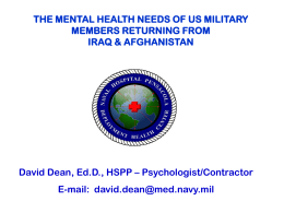 THE MENTAL HEALTH NEEDS OF US MILITARY MEMBERS RETURNING FROM