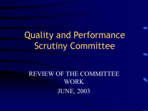 Quality and Performance Scrutiny Committee REVIEW OF THE COMMITTEE WORK